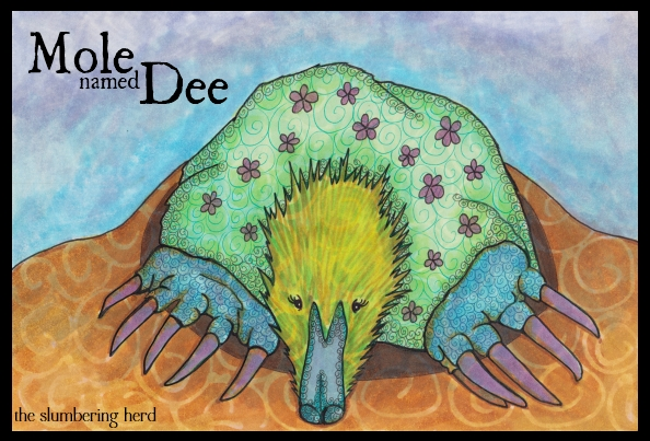 12 - Mole Named Dee in Copics, Digital Text